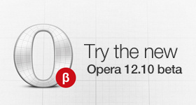 Opera 12.10 beta version released