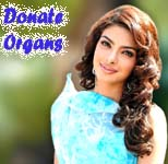 Donate organs and live for eternity: Priyanka